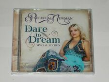 Rebecca Newman Dare To Dream. Special Edition CD + DVD. 2014.