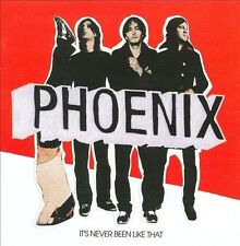 It's Never Been Like That by Phoenix (France), Phoenix (CD, May-2006, EMI Music
