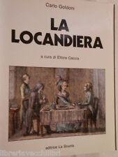 LA LOCANDIERA Carlo Goldoni Ettore Caccia La Scuola Collana Classici Italiani di