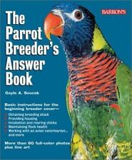 Parrot Breeder's Answer Book, The