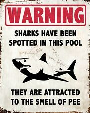 """10"""" x 8"""" SHARKS HAVE BEEN SPOTTED IN THIS SWIMMING POOL HOT TUB METAL SIGN 038"""