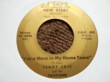 """TEDDY CRIS & THE CRISTONES """"I'M A HERO IN MY HOMETOWN"""" / """"SHOES KEEP WALK"""" 7"""" 45"""