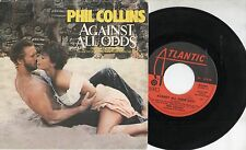 PHIL COLLINS disco 45 giri MADE in ITALY OST colonna sonora AGAINST ALL ODDS