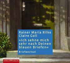 Ich sehne mich sehr nach Deinen blauen Briefen von Claire Goll und Rainer...