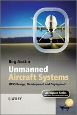 Unmanned Aircraft Systems: UAVS Design, Development and Deployment: By Austin...