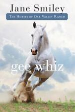 Gee Whiz: Book Five of the Horses of Oak Valley Ranch-ExLibrary