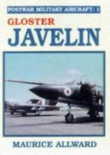 Postwar Military Aircraft: Gloster Javelin v. 1, Very Good Condition Book, Allwa