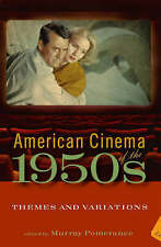 American Cinema of the 1950s: Themes and Variations (Screen Decades), , Used; Ve