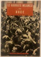 """RSI """"LE GIORNATE MILANESI DEL DUCE dicembre 1944 XXIII°"""" Edizioni Erre Mi - Ve"""