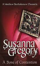 A Bone of Contention by Susanna Gregory (Paperback) New Book