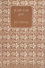 PAT SMYTHE - JUMP FOR JOY CBC 1955 Olympic showjumper biog