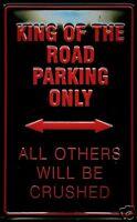 King Of The Road Letrero de Metal 3D en Relieve Arqueado Tin Sign 20 X 30CM