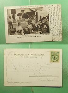 DR WHO 1909 MEXICO GUADALAJARA STREET MARKET POSTCARD TO USA  g23318