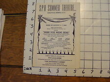 Spa Summer Theatre Saratoga Springs NY: WHISH YOU WERE HERE 1954