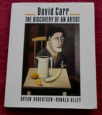 DAVID CARR THE DISCOVERY OF AN ARTIST BY ROBERTSON & ALLEY 1987 1ST ED. ART BOOK
