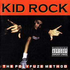 KID ROCK - The Polyfuse Method - CD