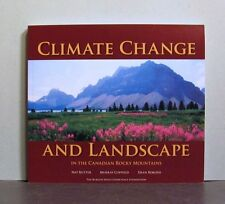 Climate Change and Landscape, Canadian Rocky Mountains,   Canada