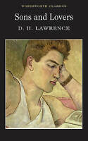 Sons and Lovers (Wordsworth Classics), Lawrence, D.H., Very Good Book