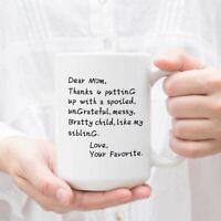 Mom Coffee Mug Dear Mom Thanks for Putting Up with a Bratty Coffee Mug Gift