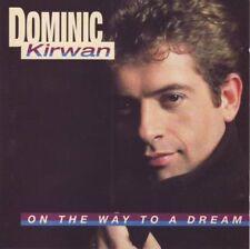 Dominic Kirwan - On the way to a dream (CD)