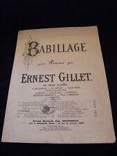 Partition Babillage pour piano Ernest Gillet Grand Format
