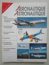 AERONAUTIQUE ASTRONAUTIQUE 1 AIRBUS GYROLASER ESPACE CEL COMMUNICATION TACTIQUE