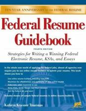 Federal Resume Guidebook: Strategies for Writing a Winning Federal Electronic