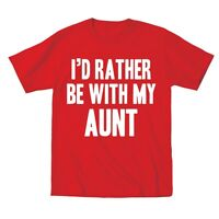 I'd Rather Be With My Aunt Funny Cute Outfit Kids Humor Gift Red Toddler T-Shirt