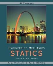 Engineering Mechanics : Statics by L. G. Kraige and J. L. Meriam (2008,...