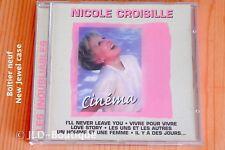 Nicole Croisille - Cinéma  Love story Vivre pour vivre  -13 T Boitier neuf - CD