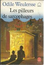 ODILE WEULERSSE LES PILLAGES DE SARCOPHAGES