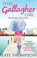 That Gallagher Girl, Kate Thompson | Paperback Book | Good | 9781847561015