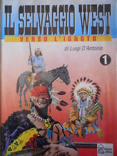 Il Selvaggio WEST - Verso l' Ignoto Gino D'Antonio n°1 1994 ed. Hobby W   [G319]