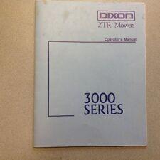 DIXON ZTR MOWERS 3000 SERIES OPERATORS MANUAL
