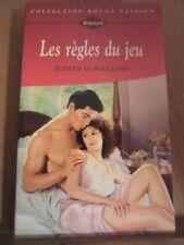 Judith McWilliams: Les règles du jeu/ Harlequin Collection Rouge Passion N°825