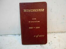 vintage Winchester dates of manufacture 1849-1984 1-1000 manual