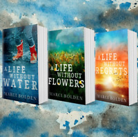A Life Without Water, A Life Without Flowers, & A Life Without Regrets 3 Books
