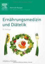 Ernährungsmedizin und Diätetik: Unter Mitarbeit von Walt... | Buch | Zustand gut