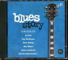 BLUES STORY - N°11 LE BLUES BLANC - CD COMPILATION NEUF ET SOUS CELLO