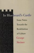 In Bluebeard's Castle: Some Notes Towards the Redefinition of Culture T. S. Eli