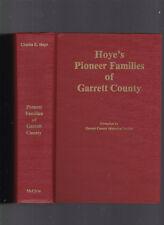 Pioneer Families of Garrett County (Maryland), Charles E. Hoye, 1988 1st HC