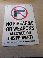 """NEW Brady 123539 """"No Firearms or Weapons"""" Sign 10"""" x 7""""  *FREE SHIPPING*"""