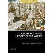 A Concise Economic History of the World: From Paleolithic Times to the...