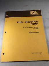 Fiat Allis Bosch A Size Fuel Injection Pump Service Manual