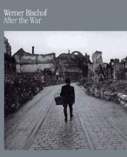 Werner Bischof: After The War
