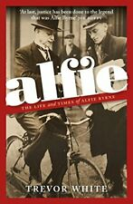 Alfie: The Life and Times of Alfie Byrne by White, Trevor Book The Cheap Fast
