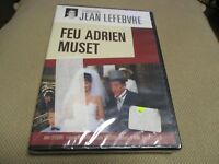 "DVD NEUF ""FEU ADRIEN MUSET"" Jean LEFEBVRE, Francois BERLEAND, Daniel CECCALDI"