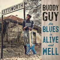 Buddy Guy - The Blues Is Alive And Well  - CD Nuovo Sigillato