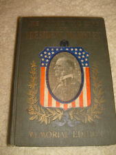 The Authentic Life Of President McKinley, Memorial Edition - 1901