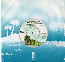 """Sparks - Never Turn Your Back On Mother Earth 7"""" Single 1974"""